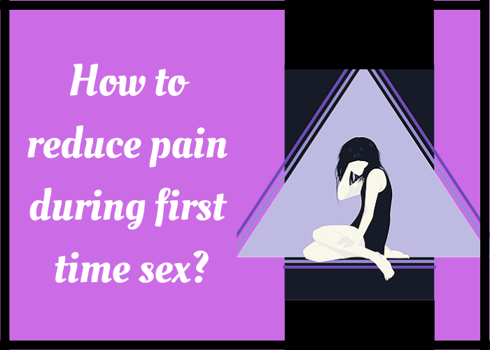 Things to know when having sex for the first time