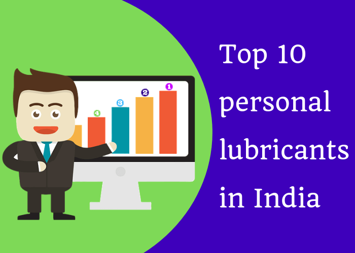 Top 10 personal lubricants in India